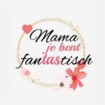 Mama fantastisch